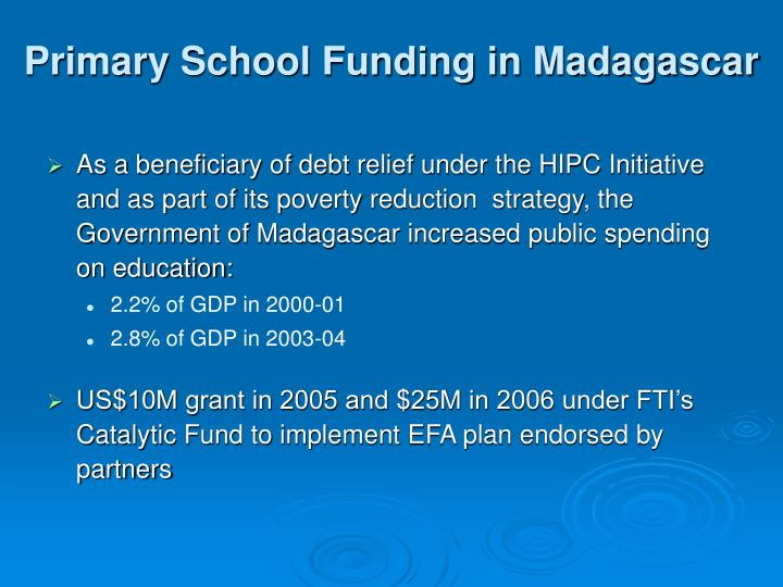 Primary school funding in madagascar l.jpg