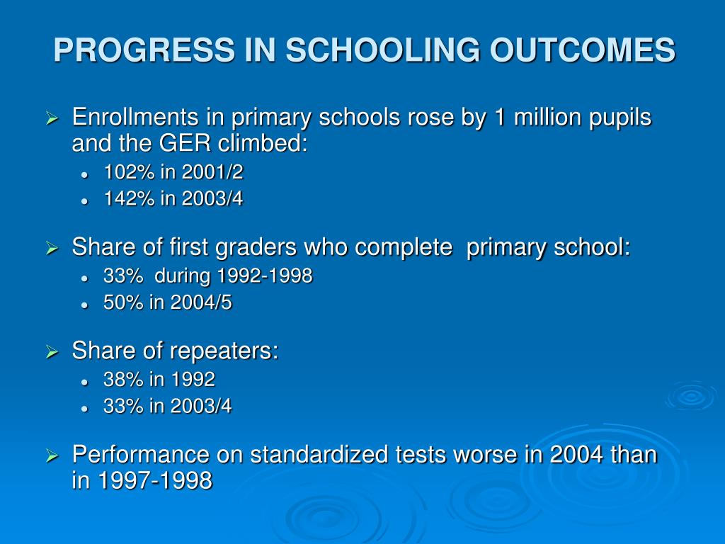 PROGRESS IN SCHOOLING OUTCOMES