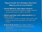 report cards for strategic decision making and accountability