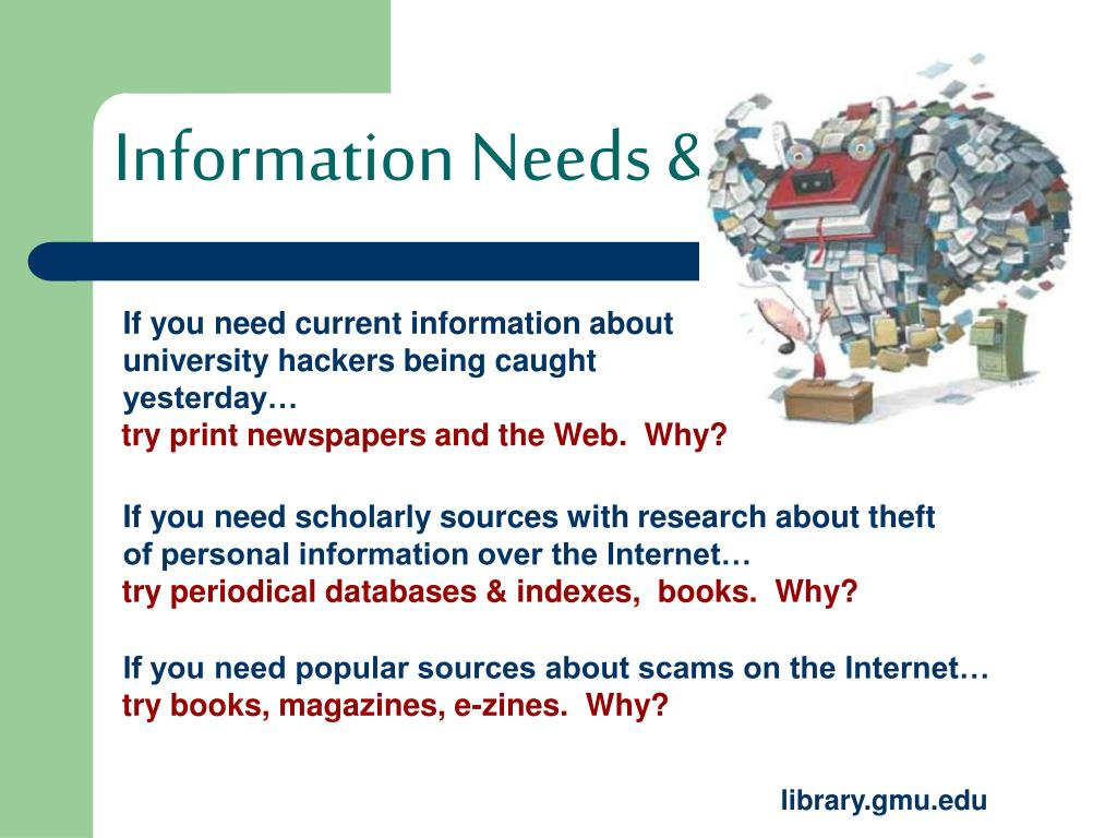 Information Needs & Choices