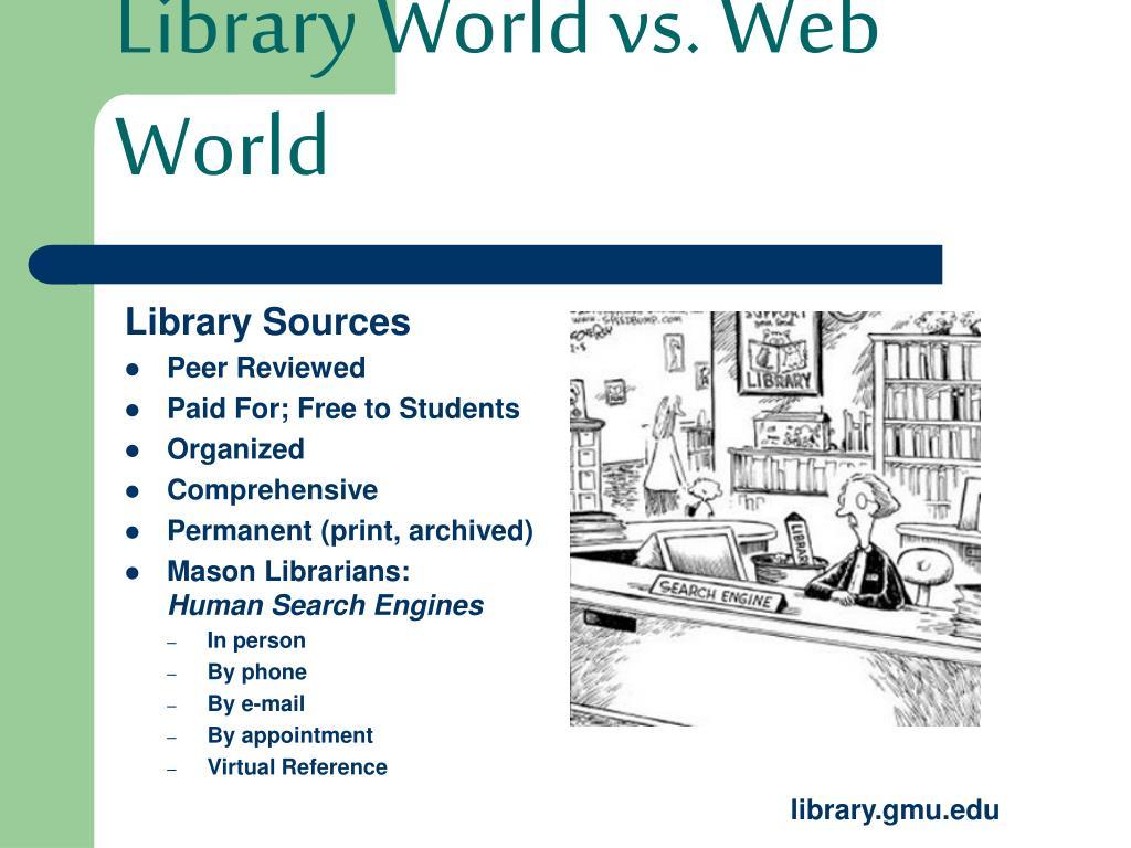Library World vs. Web World