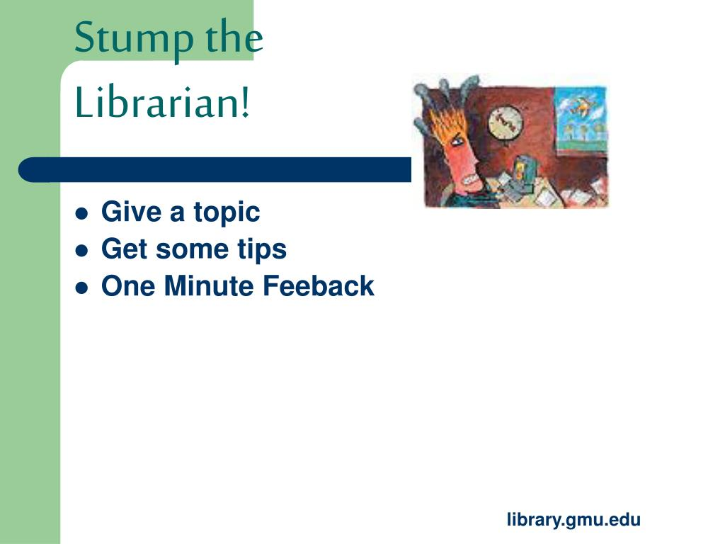 Stump the Librarian!