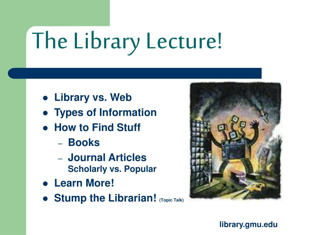 The Library Lecture!