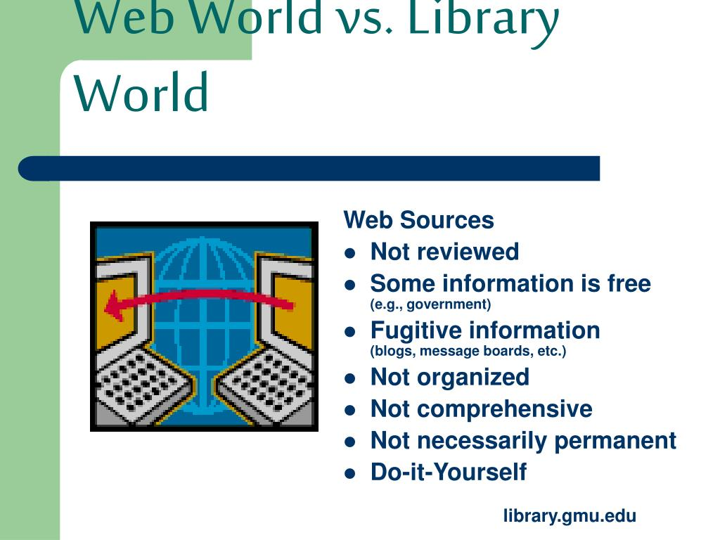 Web World vs. Library World