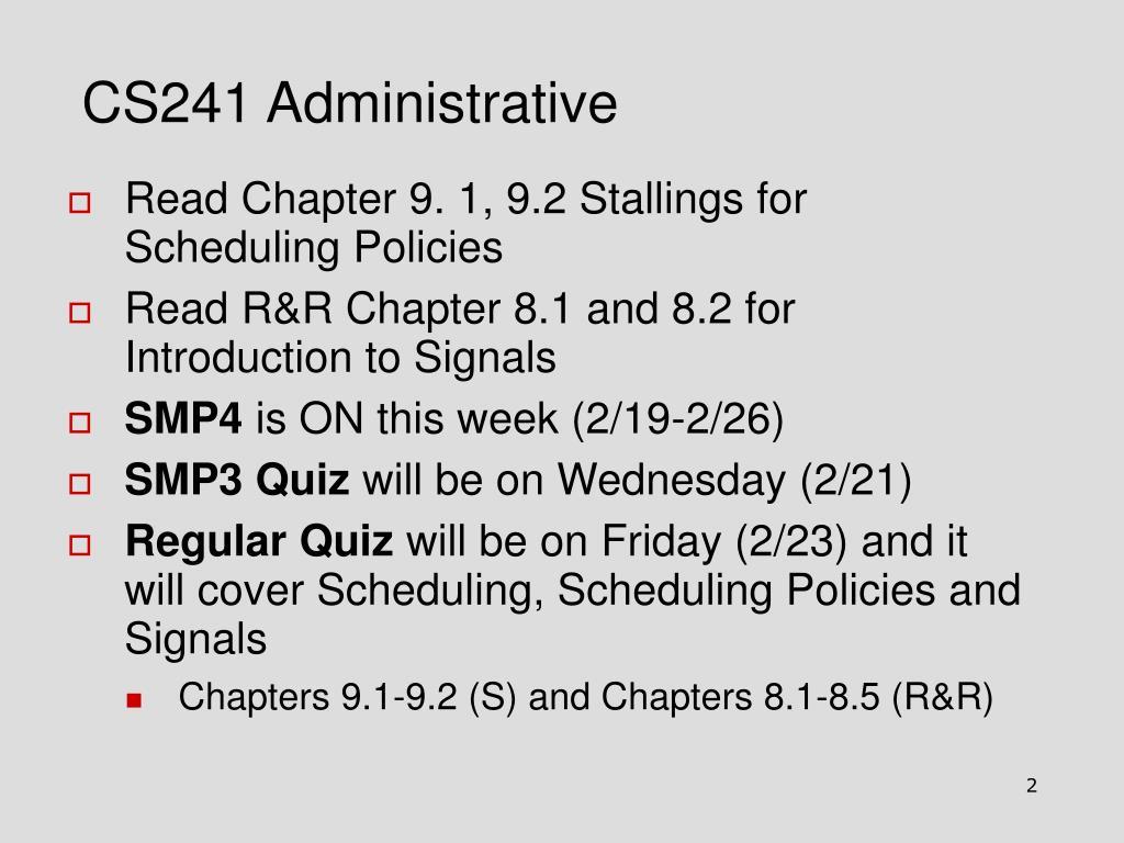 CS241 Administrative