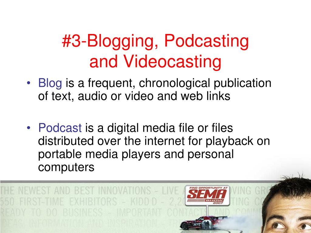 #3-Blogging, Podcasting