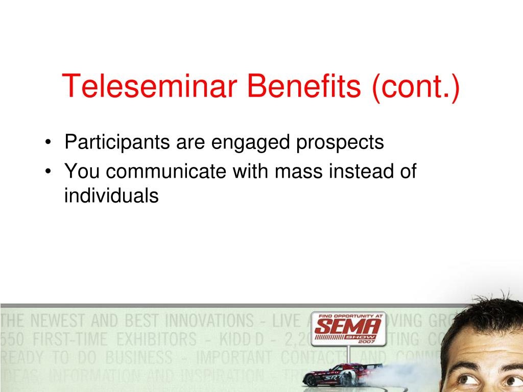 Teleseminar Benefits (cont.)