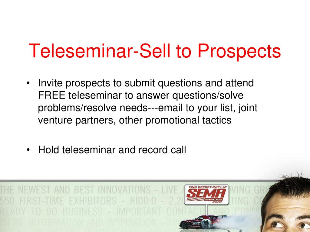 Teleseminar-Sell to Prospects