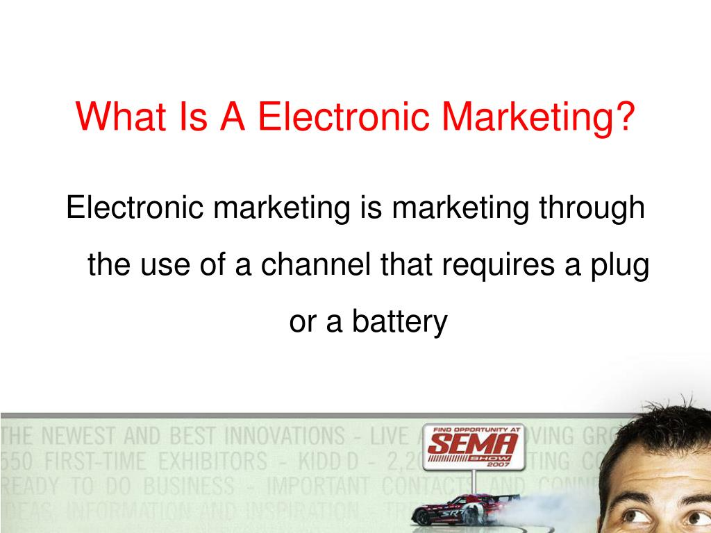 What Is A Electronic Marketing?