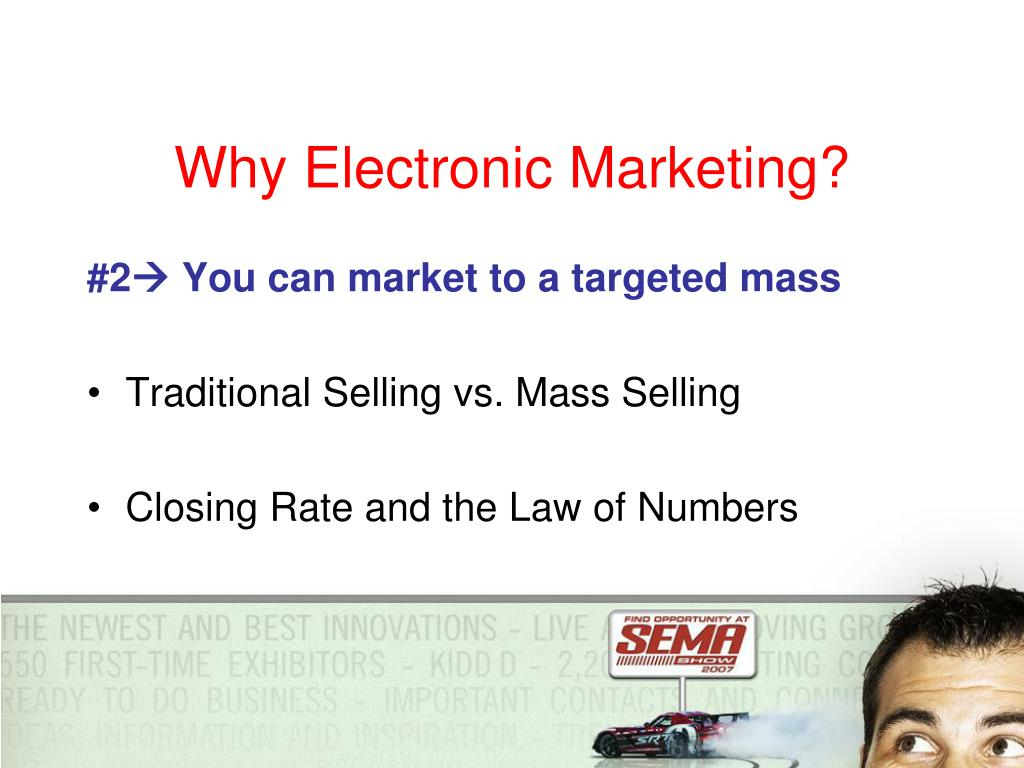 Why Electronic Marketing?