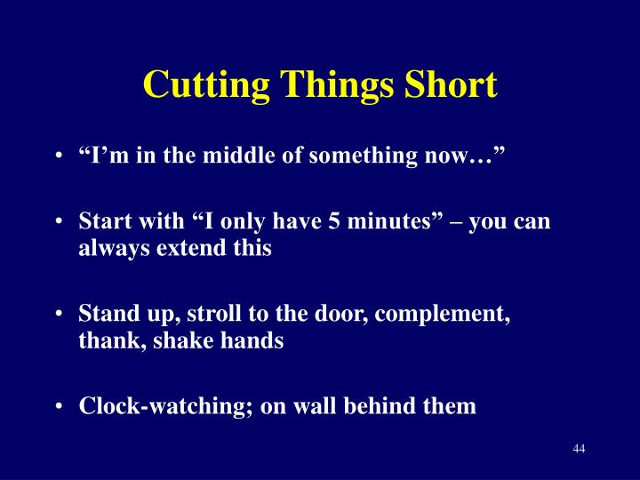 Cutting Things Short