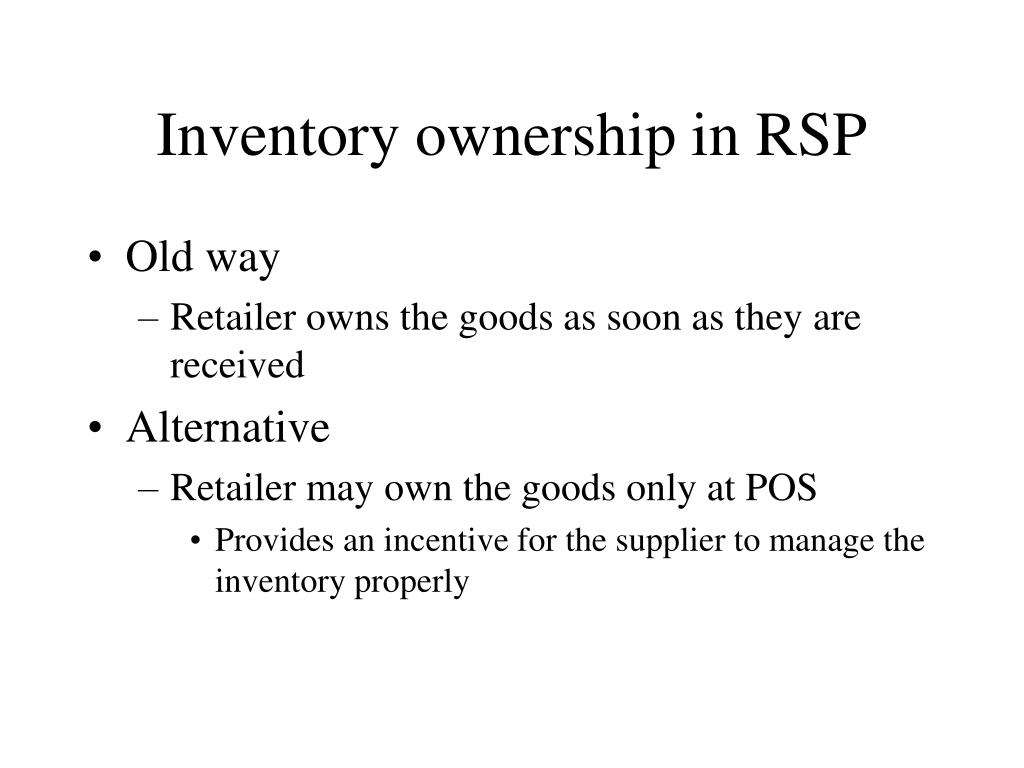Inventory ownership in RSP