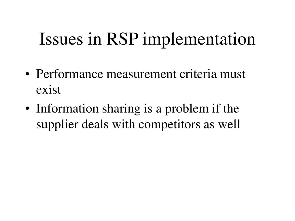 Issues in RSP implementation