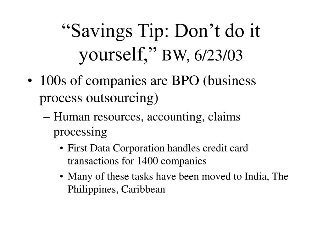"""Savings Tip: Don't do it yourself,"""