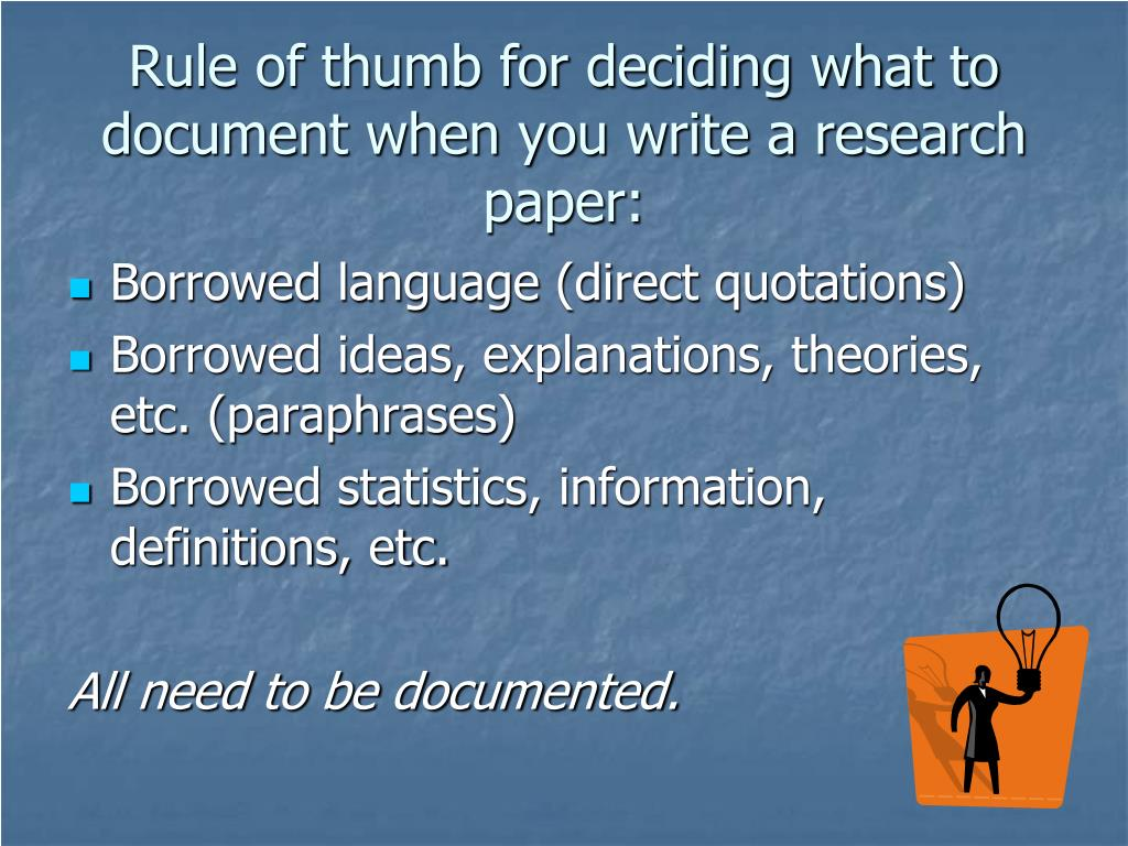 rules in making term paper Your reference list should appear at the end of your paper it provides the information necessary for a reader to locate and retrieve any source you cite in the body of the paper.