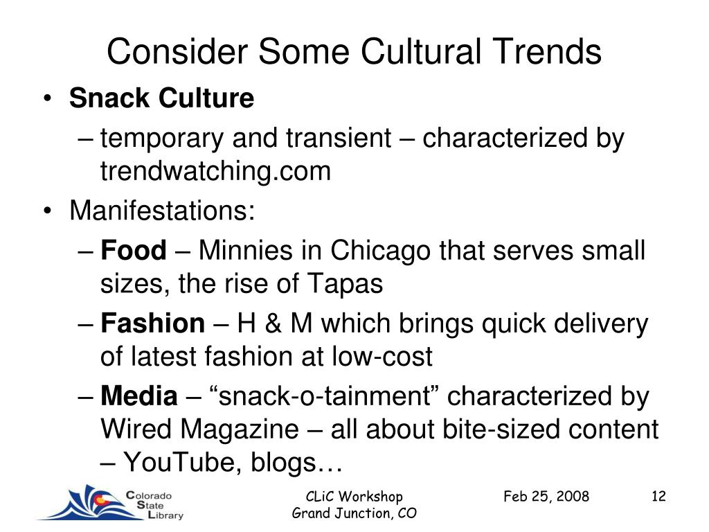 Consider Some Cultural Trends