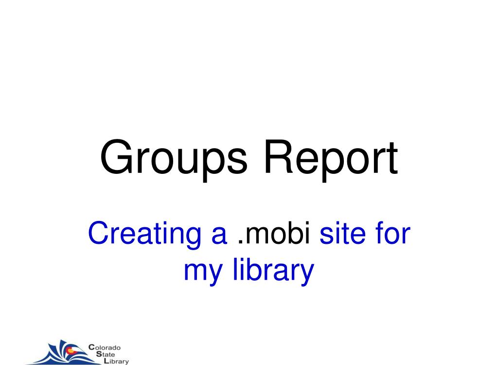 Groups Report