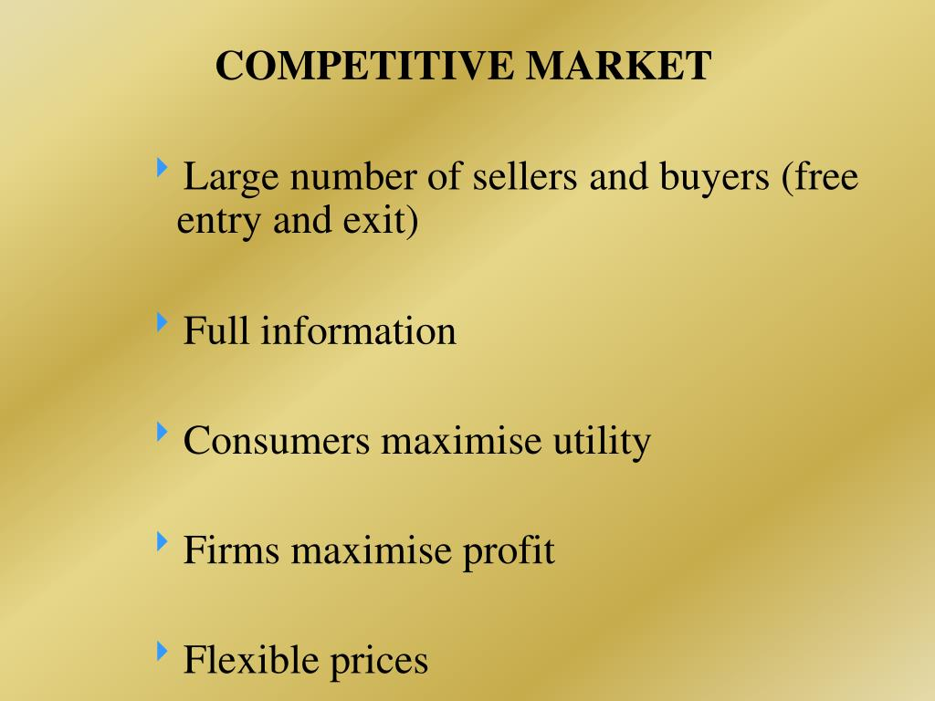 COMPETITIVE MARKET