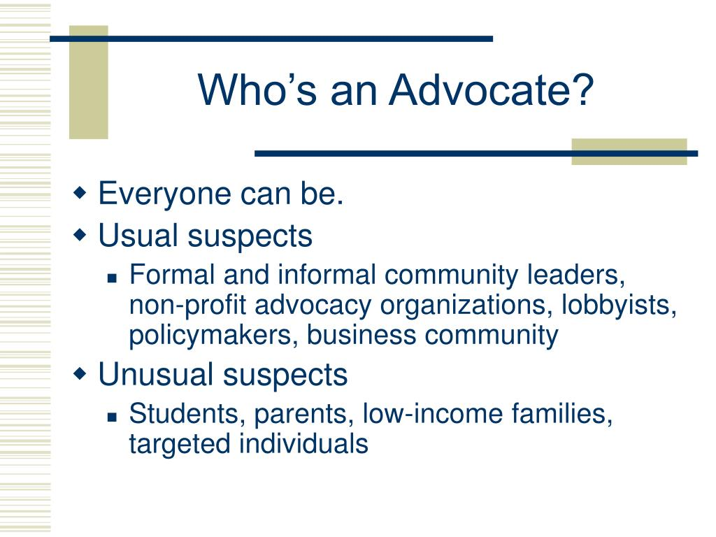 Who's an Advocate?