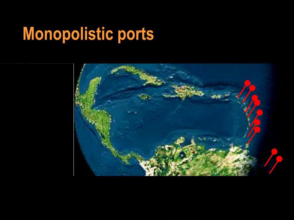 Monopolistic ports