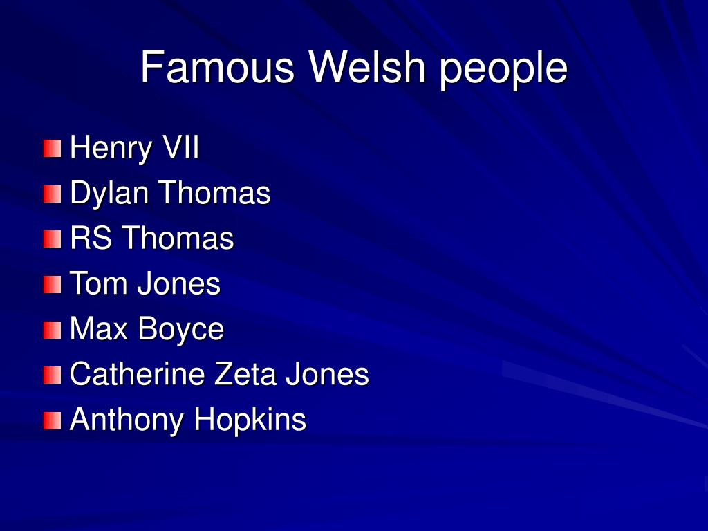 Famous Welsh people