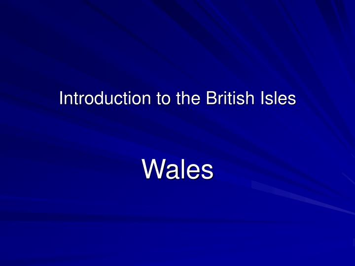 Introduction to the british isles