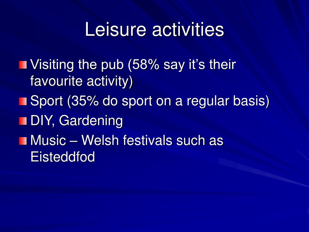Leisure activities