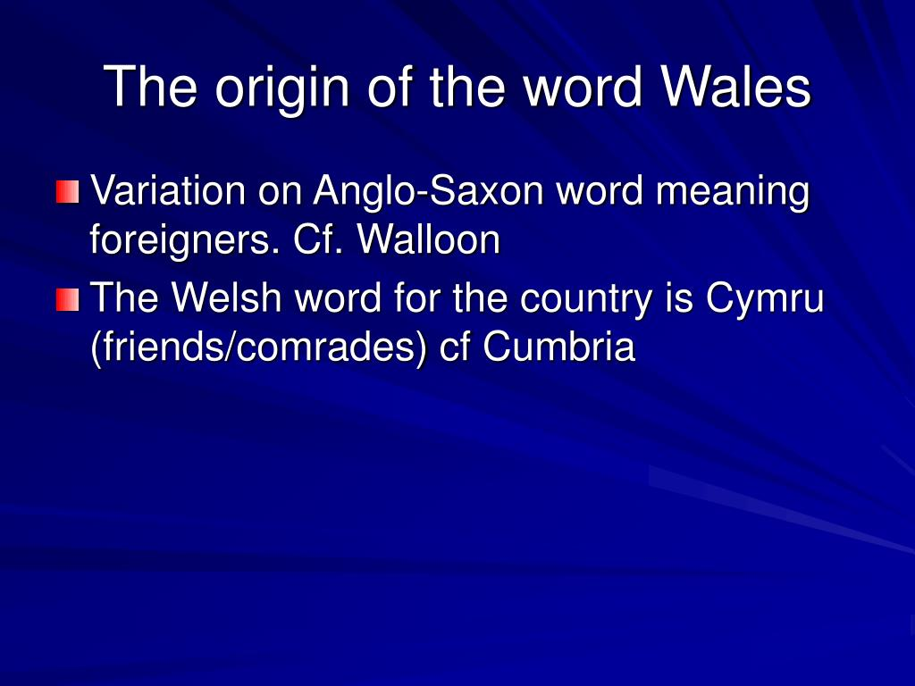 The origin of the word Wales
