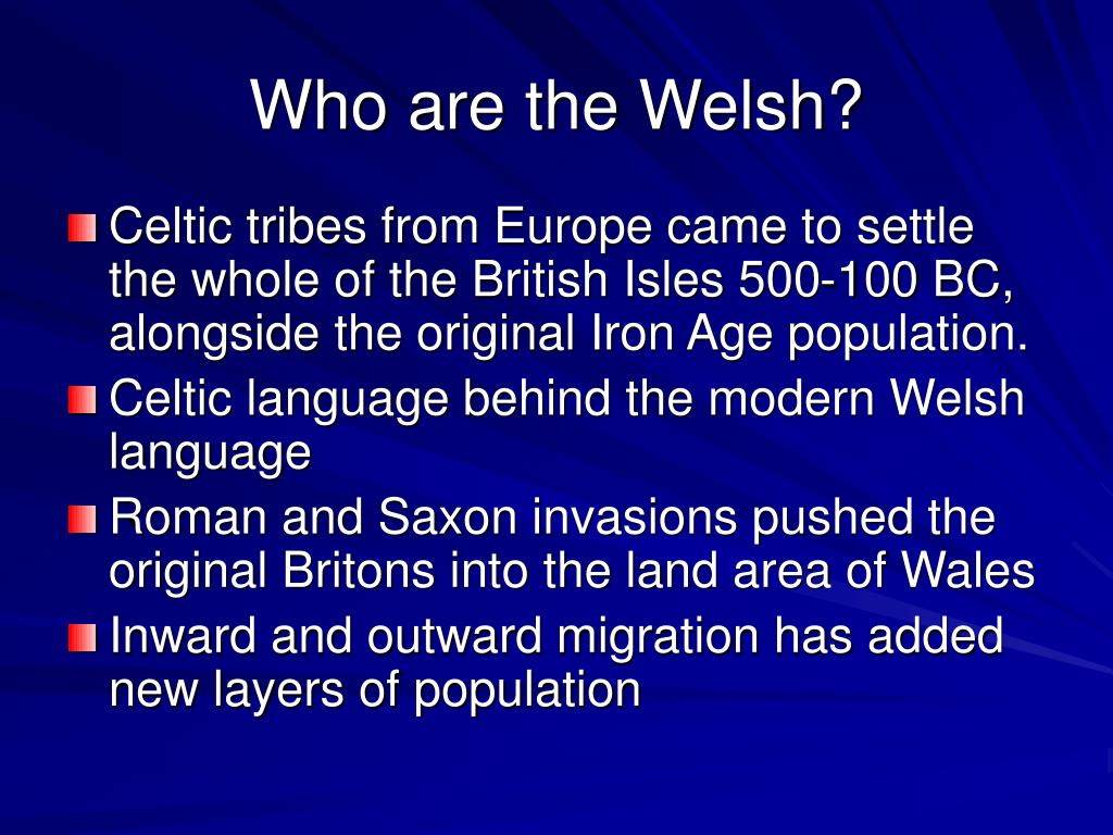 Who are the Welsh?