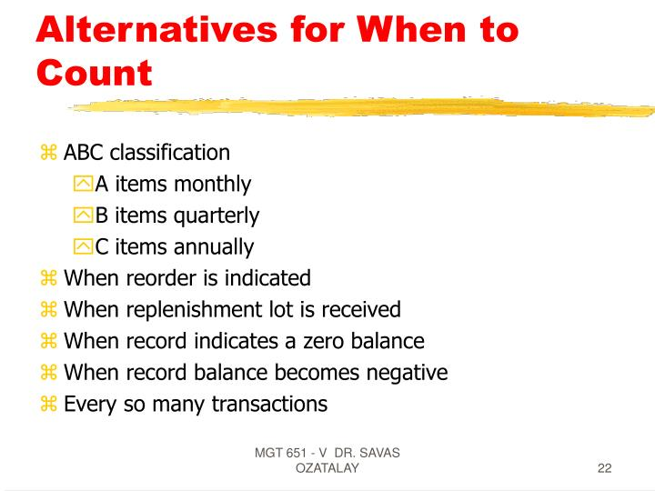 Alternatives for When to Count
