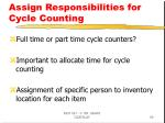assign responsibilities for cycle counting