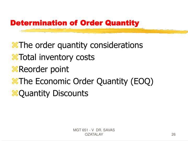 Determination of Order Quantity