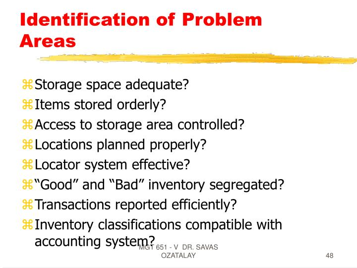Identification of Problem Areas