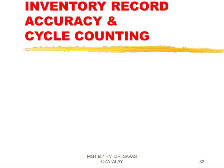 INVENTORY RECORD ACCURACY &