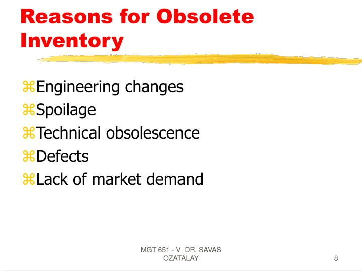 Reasons for Obsolete Inventory