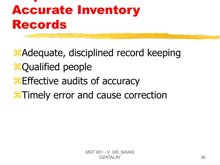 Requirements For Accurate Inventory Records