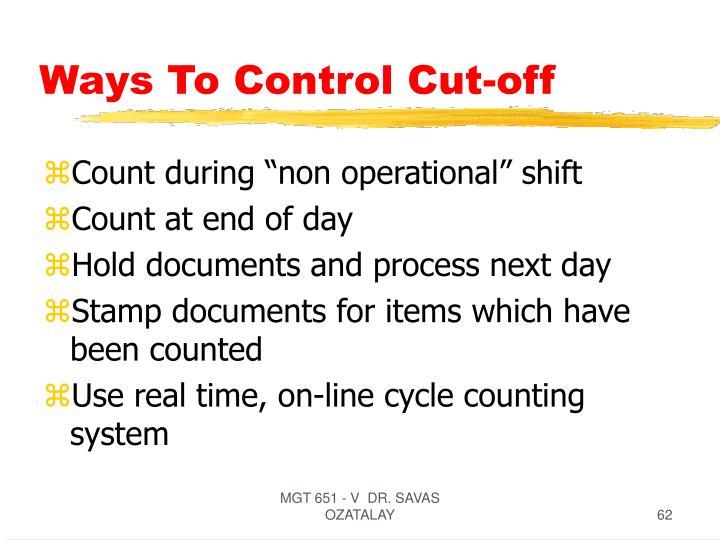 Ways To Control Cut-off