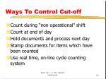 ways to control cut off