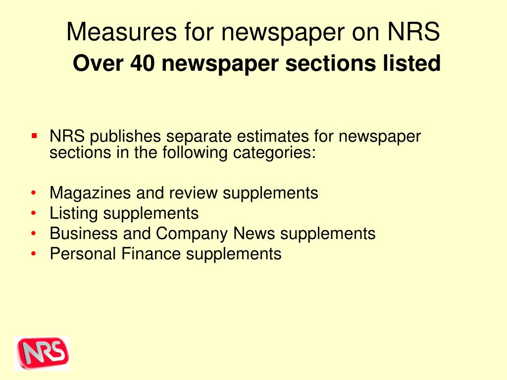 Measures for newspaper on NRS