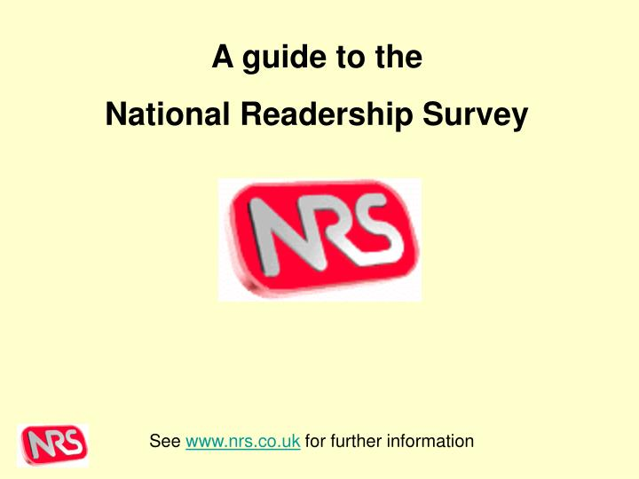 See www nrs co uk for further information