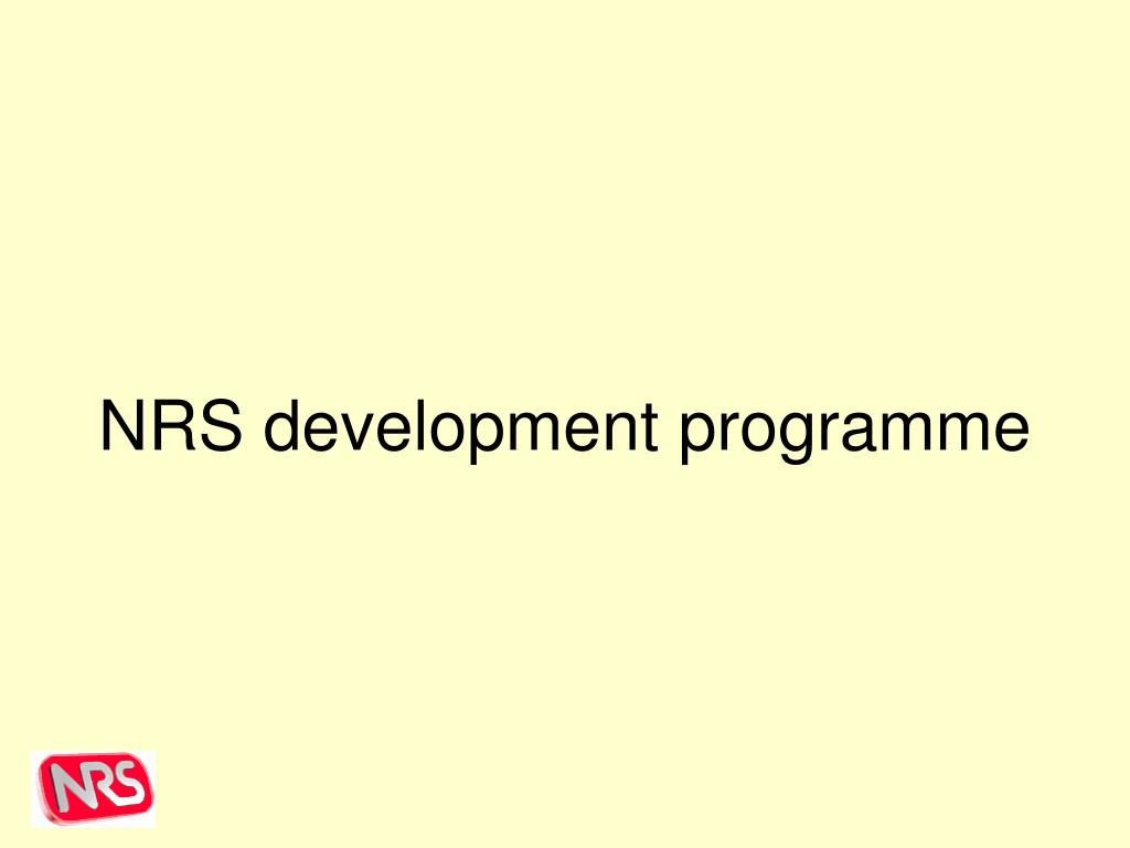 NRS development programme