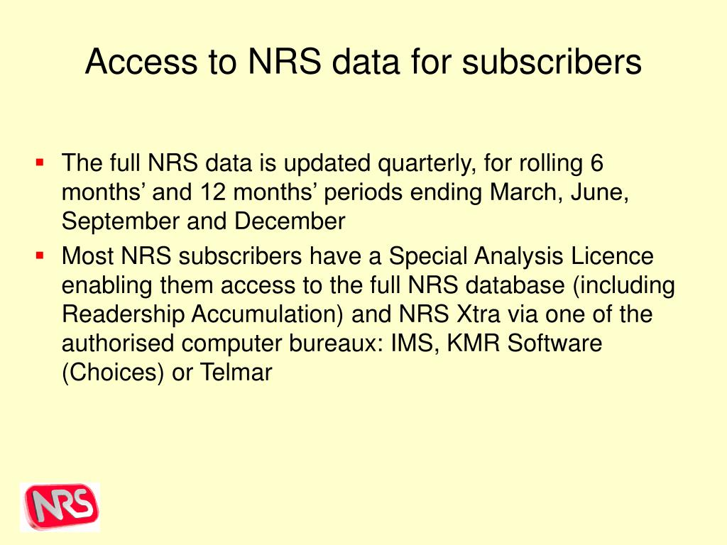 Access to NRS data for subscribers