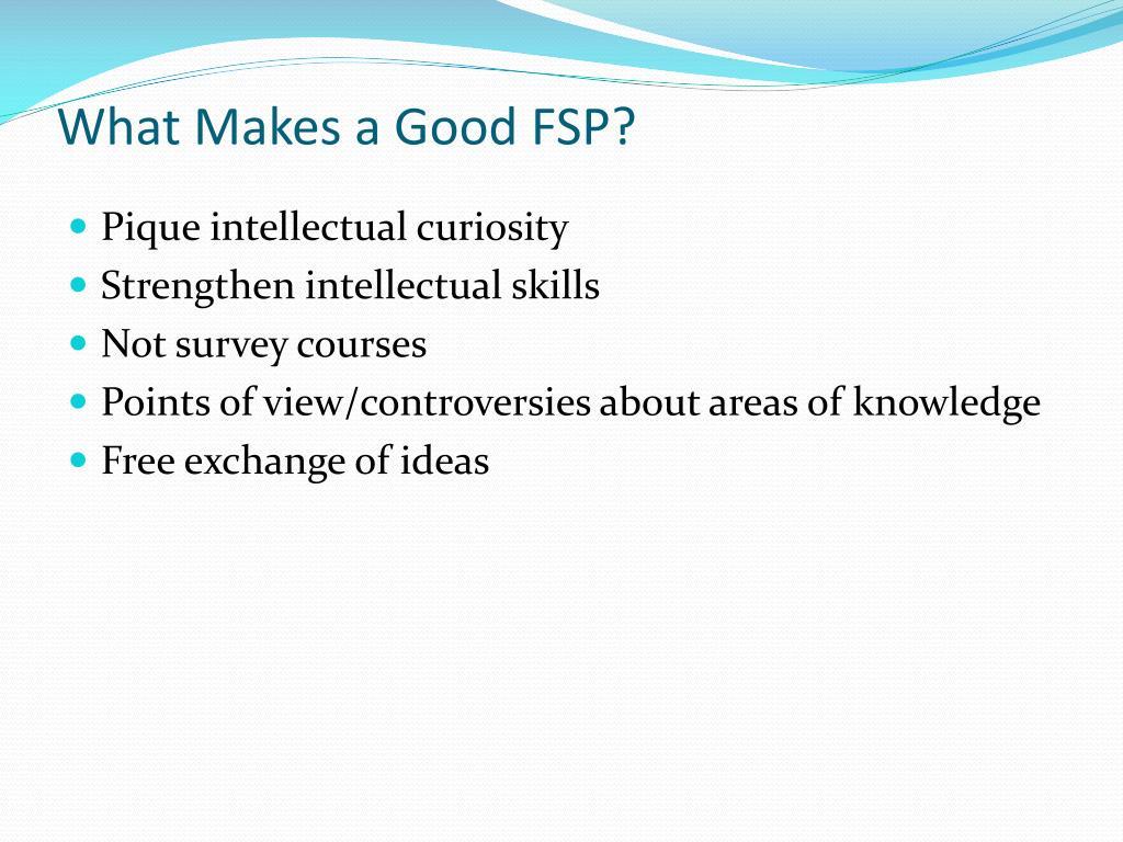 What Makes a Good FSP?