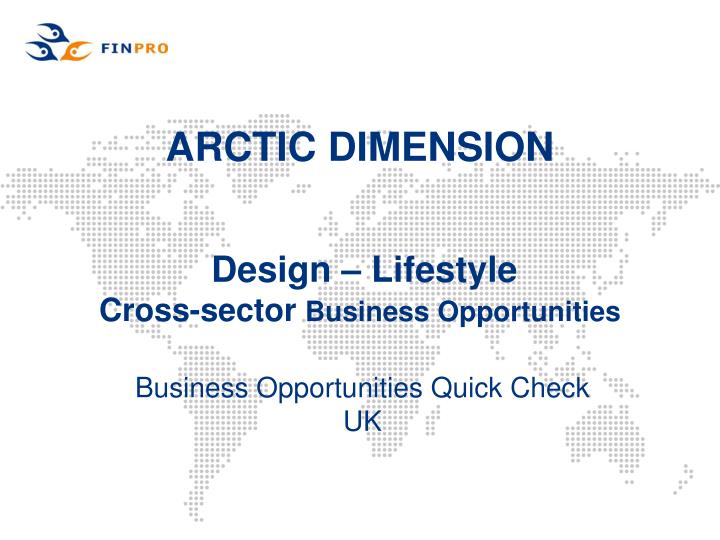 Arctic dimension design lifestyle cross sector business opportunities