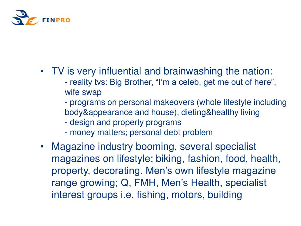 TV is very influential and brainwashing the nation:
