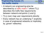 engineering issues 1 the traffic matrix