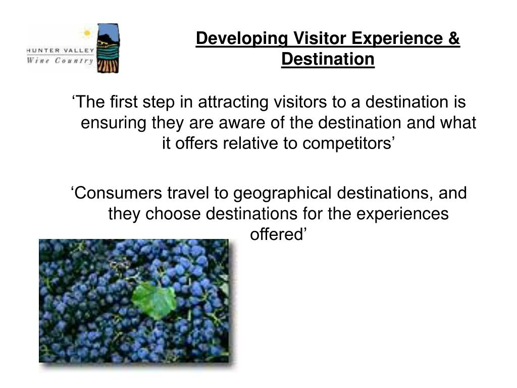 Developing Visitor Experience & Destination