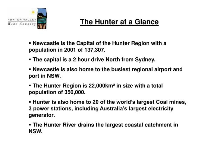 The hunter at a glance