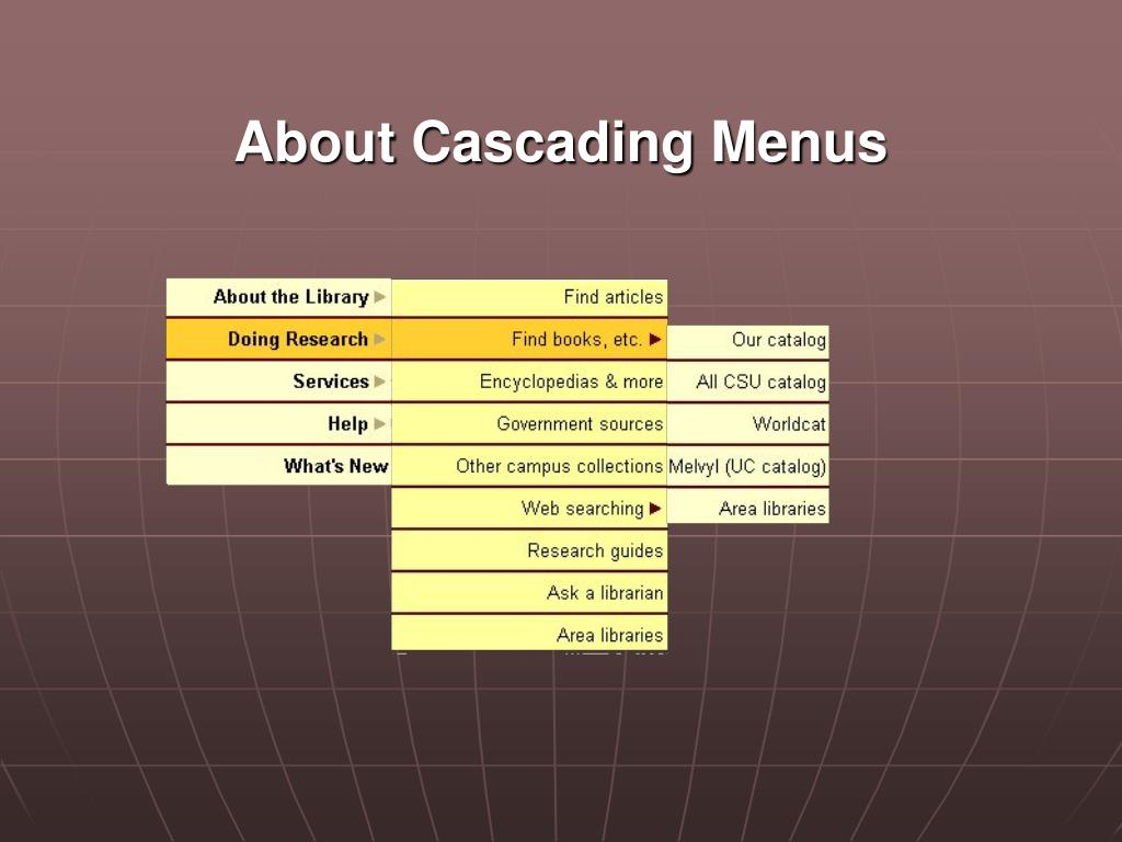 About Cascading Menus