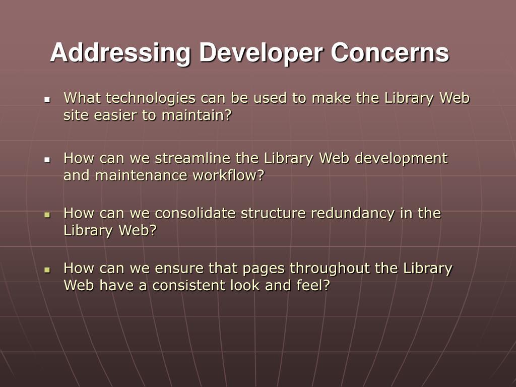 Addressing Developer Concerns